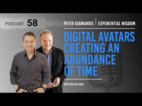 Exponential Wisdom Episode 58: Digital Avatars Creating an Abundance of Time