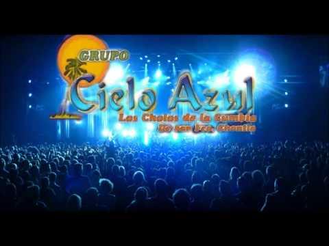 GRUPO CIELO AZUL - NO ME VUELVO A ENAMORAR