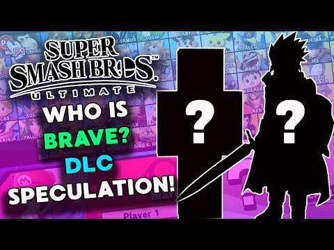 Who is Brave? (Super Smash Bros Ultimate DLC Speculation!)