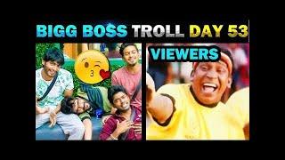 BIGG BOSS TROLL TODAY TRENDING DAY 53   15th August 2019   SANDY SINGING BOYS SO Full HD