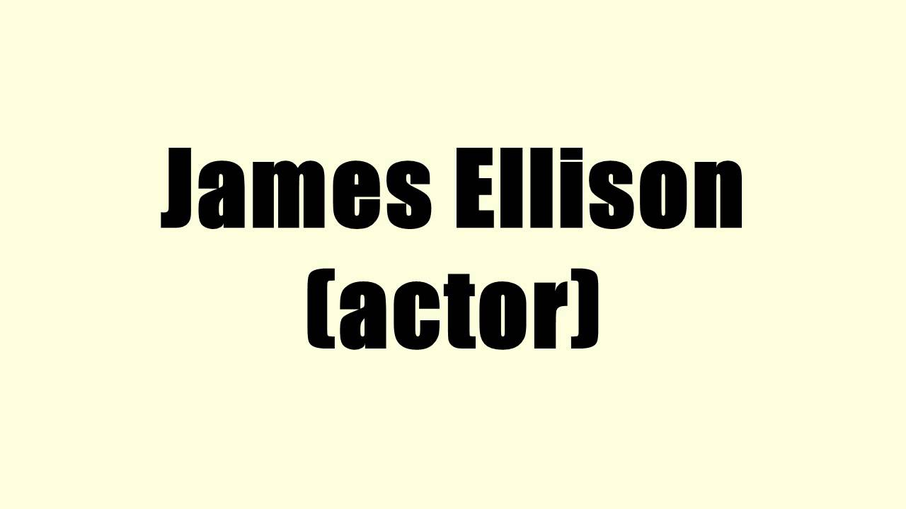 james ellison actor