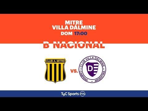 Primera B Nacional: Mitre vs. Villa Dálmine | #BNacionalenTyCSports