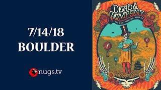 Live from Boulder, CO 7/14/18 Set I Opener