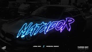 Matador ( Turreo Edit ) - Jona Mix , Pereira Remix