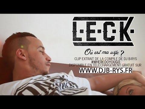 Download Dj B-rys présente : Leck - Où est ma wife│Mixtape : #WhereDoYougo │