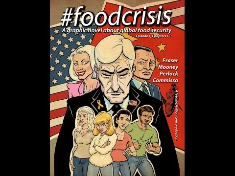 #foodcrisis: the graphic novel about food security (Evan's serious introduction to the project)