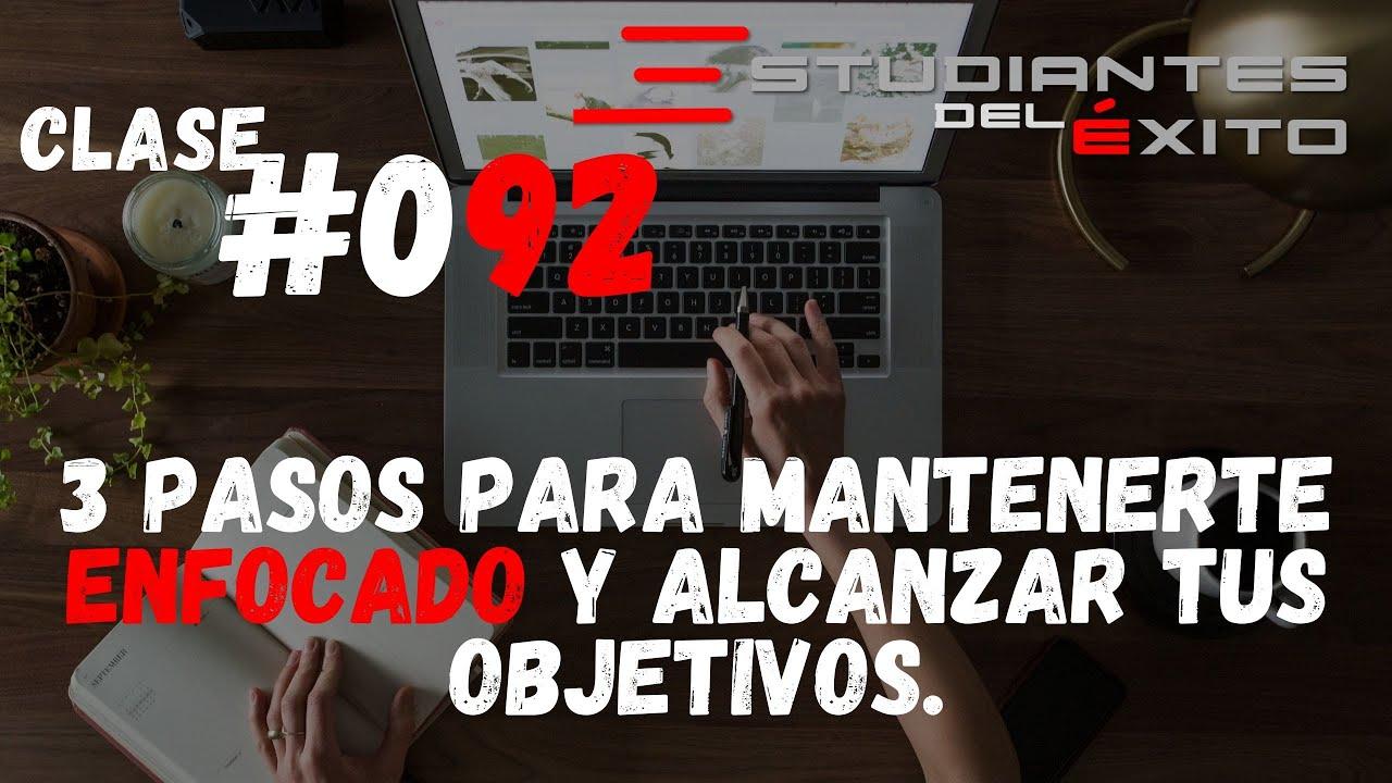 ¡Alcanza tus objetivos diarios! | Clase #092 | Gerardo Soberanis