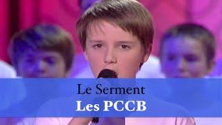 Le Serment - Les PCCB