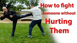 How to fight someone without hurting them