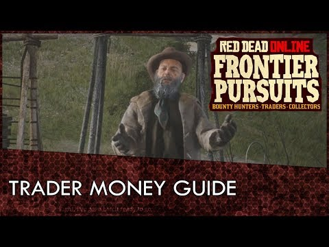 Red Dead Online Trader Guide: How To Make The Most Money