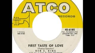 Ben E King.  First taste of love .1960.