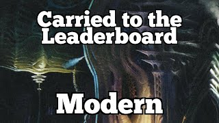 Carried to the Leaderboard   Modern [MTGO]