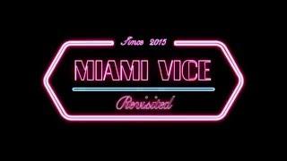"""DJ CAM """"Miami Vice Revisited """" Live Show"""