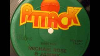 "Michael Rose ""Born Free"" plus Yabby You Rare Dubplate"
