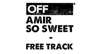 Amir - So Sweet