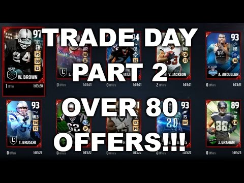TRADE DAY PART 2!! OVER 80 OFFERS!!! MUT 17