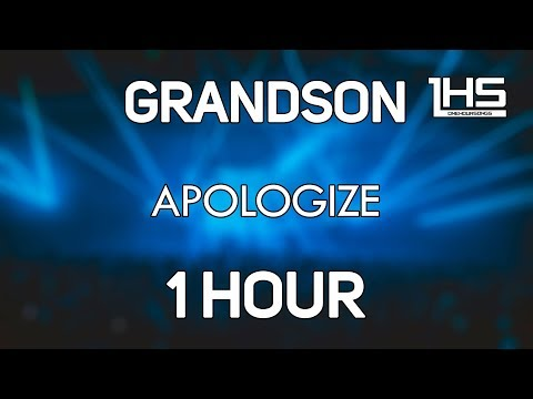 Grandson - Apologize (Robin Hustin Remix) | [1 Hour Version]