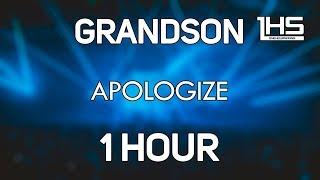 Grandson - Apologize (Robin Hustin Remix) [1 Hour Version]