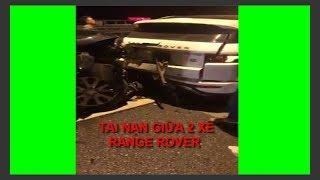 Hiện trường vụ tai nạn hai xe range rover trên cao tốc tại Hải Phòng