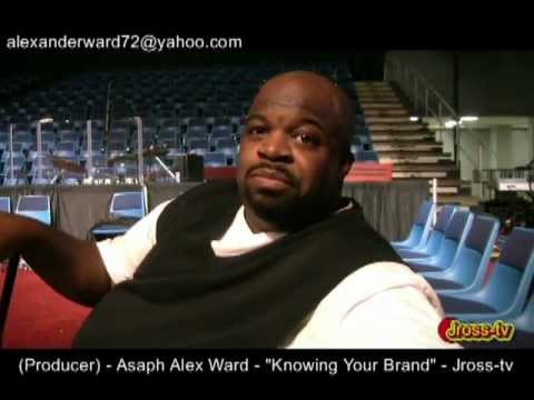 "James Ross @ (Producer) Asaph Alex Ward - Knowing Your Brand"" - Jross-tv"
