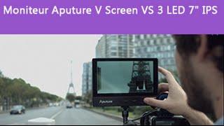 [TEST] Moniteur Aputure V Screen VS 3 LED 7