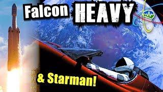 Falcon Heavy & Starman! -  NYK Special Report