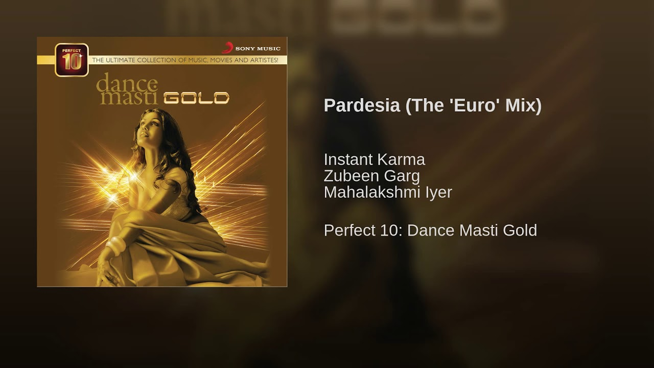 Pardesia (The 'Euro' Mix)