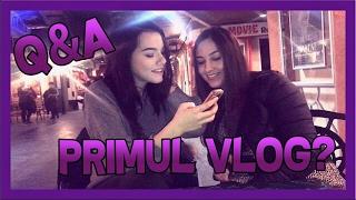 Q & A // Primul vlog?!?