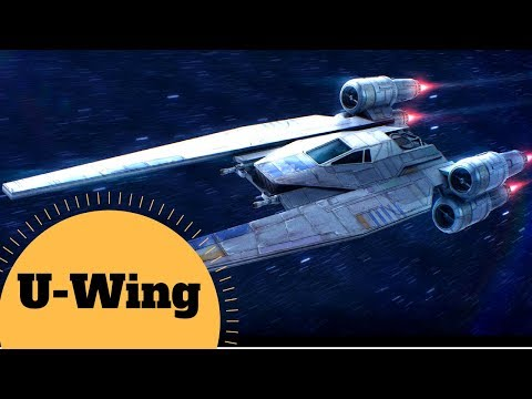 Rebels Transport Gunship - U-WING Starfighter/Support Craft Star Wars - Rogue One Lore Explained