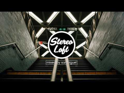 Stereo Loft 15 | Deep House Mix | June 2017 | mixed by sanmiguel