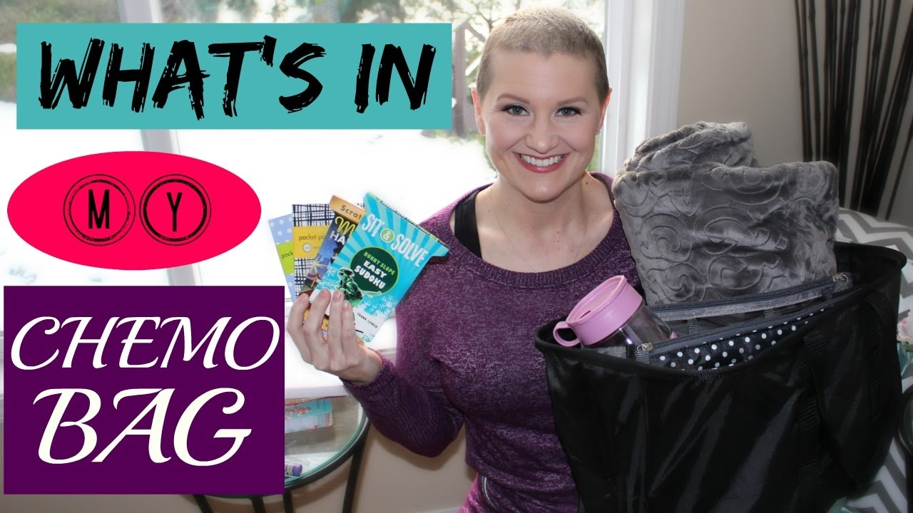What's In My Chemo Bag | What To Get