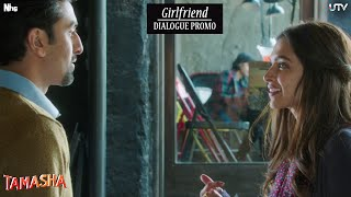 Girlfriend Promo | Tamasha | Deepika Padukone, Ranbir Kapoor | Releasing November 27, 2015