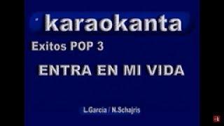 Karaokanta - Sin Bandera - Entra en mi vida