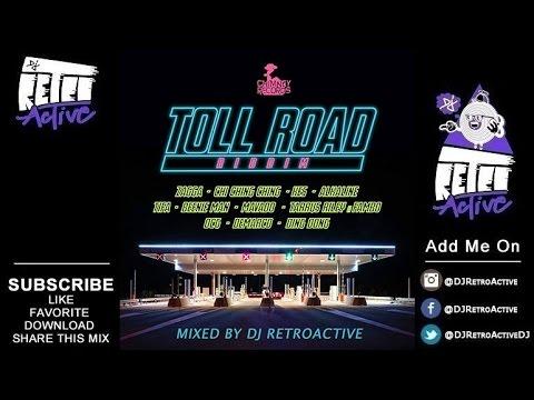 DJ RetroActive - Toll Road Riddim Mix [Chimney Records] July 2016