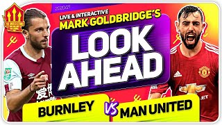 BURNLEY vs MANCHESTER UNITED! SOLSKJAER PROMISES CHANGES!