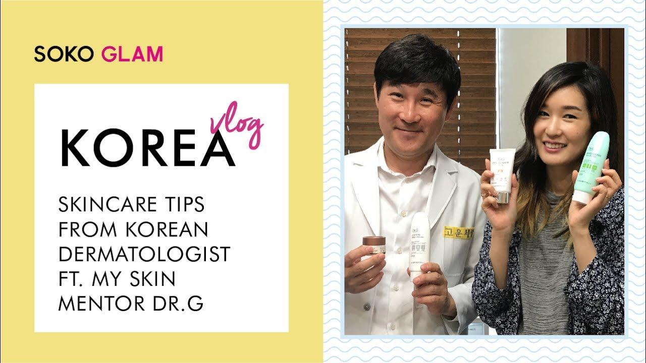 Skincare Tips From A Korean Dermatologist Ft My Skin Mentor Dr G