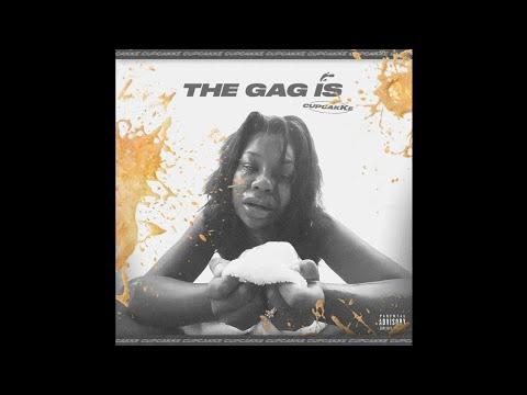 CupcakKe - The Gag Is