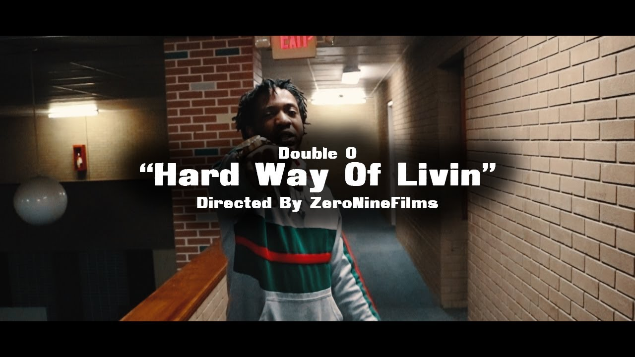 Repeat DOUBLE O   HARD WAY OF LIVIN (Official Music Video