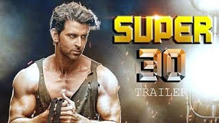 Super 30 Trailer | Hrithik Roshan | Bollywood Upcoming movie Trailer 2019 by official trailer
