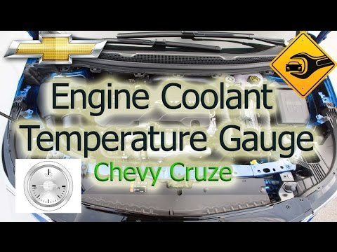 Engine Coolant Temperature Gauge | Chevrolet Cruze