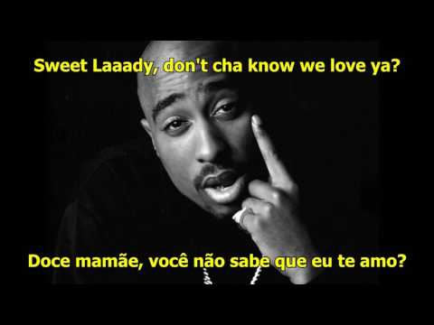 2Pac - Dear Mama (Legendado/Lyrics)