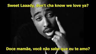 Скачать 2Pac Dear Mama Legendado Lyrics