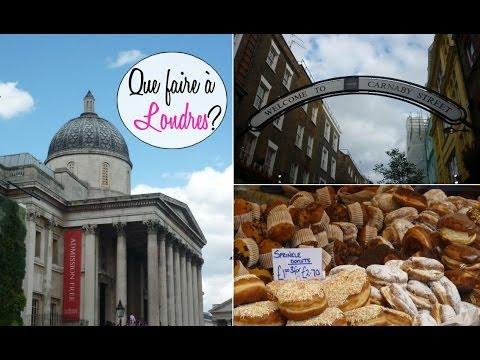Que faire à Londres ? Visites, Nourriture, Sorties...