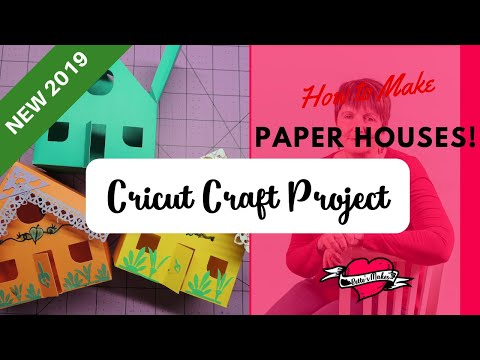 Cricut Crafts: How to Make a Simple Paper House (2019)