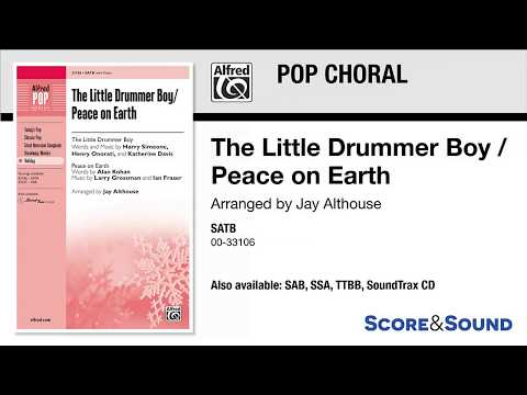 The Little Drummer Boy / Peace on Earth, arr. Jay Althouse – Score & Sound