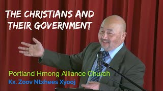 "Portland Hmong Alliance Church Live Stream ""The Christians and their Government."""