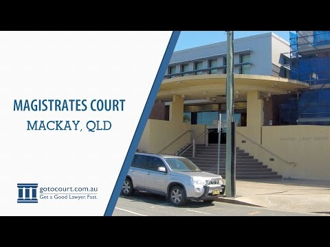 Mackay Magistrates Court | Go To Court Lawyers | Mackay, QLD