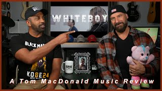 WHITEBOY, A Tom MacDonald Music Review