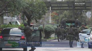 Maui barricade