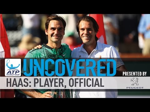 Uncovered: Tommy Haas - Player & Official
